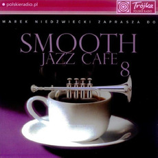 Smooth Jazz Cafe 8 mp3 Compilation by Various Artists