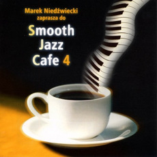 Smooth Jazz Cafe 4 mp3 Compilation by Various Artists