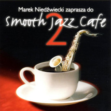 Smooth Jazz Cafe 2 mp3 Compilation by Various Artists