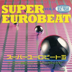 Super Eurobeat Series 1990, Vol.3: Mega Mix Edition mp3 Compilation by Various Artists