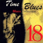 Time Blues: Blues Collection, Vol. 18