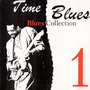Time Blues: Blues Collection, Vol. 1