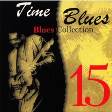 Time Blues: Blues Collection, Vol. 15