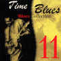 Time Blues: Blues Collection, Vol. 11