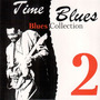 Time Blues: Blues Collection, Vol. 2