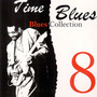 Time Blues: Blues Collection, Vol. 8