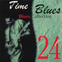 Time Blues: Blues Collection, Vol. 24