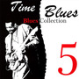 Time Blues: Blues Collection, Vol. 5