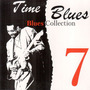 Time Blues: Blues Collection, Vol. 7