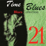 Time Blues: Blues Collection, Vol. 21