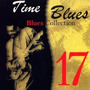 Time Blues: Blues Collection, Vol. 17