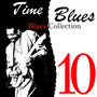 Time Blues: Blues Collection, Vol. 10