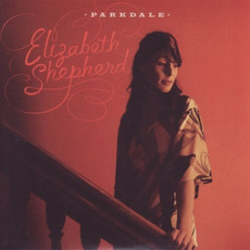 Parkdale mp3 Album by Elizabeth Shepherd