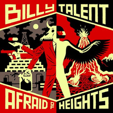 Afraid of Heights (Deluxe Edition) by Billy Talent