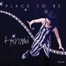 Place to Be (Japanese Edition) mp3 Album by Hiromi (上原ひろみ)