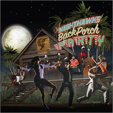Back Porch Party mp3 Album by The Nighthawks