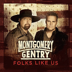 Folks Like Us mp3 Album by Montgomery Gentry