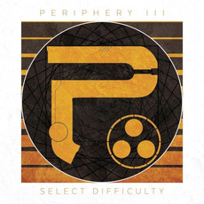 Periphery III: Select Difficulty mp3 Album by Periphery