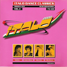 Italo 2000: Dance Classics, Vol.3 (Remastered) by Various Artists
