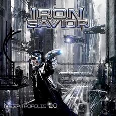 Megatropolis 2.0 mp3 Album by Iron Savior