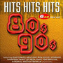 Hits Hits Hits of the 80's & 90's