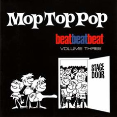 Beat, Beat, Beat! Volume Three: Mop Top Pop mp3 Compilation by Various Artists