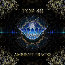 Top 40 Ambient Tracks