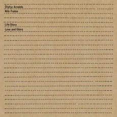 Life Story Love and Glory mp3 Single by Ólafur Arnalds & Nils Frahm