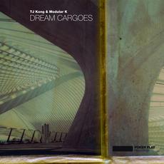 Dream Cargoes by TJ Kong & Modular K