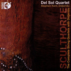 The Complete String Quartets with Didjeridu mp3 Album by Peter Sculthorpe