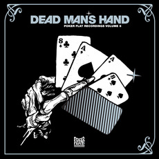 Poker Flat, Volume 6: Dead Man's Hand by Various Artists