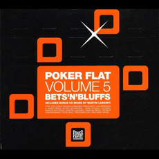 Poker Flat, Volume 5: Bets'n'Bluffs by Various Artists