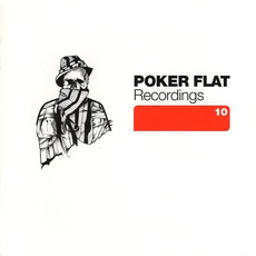 Poker Flat Recordings 10 by Various Artists