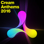 Cream Anthems 2016