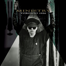 Toronto 1986 mp3 Live by Ministry