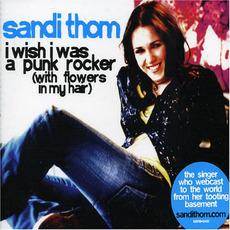 I Wish I Was a Punk Rocker (With Flowers in My Hair) mp3 Single by Sandi Thom