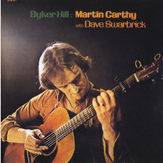 Byker Hill (Re-Issue) mp3 Album by Martin Carthy & Dave Swarbrick