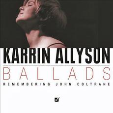 Ballads: Remembering John Coltrane mp3 Album by Karrin Allyson