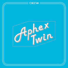 Cheetah EP mp3 Album by Aphex Twin