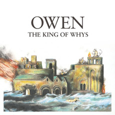 The King of Whys mp3 Album by Owen