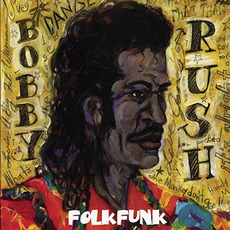 Folk Funk mp3 Album by Bobby Rush