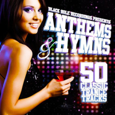 Black Hole Recordings Presents Anthems & Hymns mp3 Compilation by Various Artists