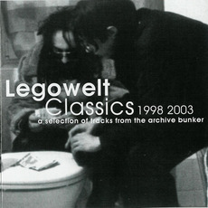 Classics 1998-2003: A Selection of Tracks From the Archive Bunker by Legowelt