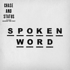 Spoken Word mp3 Single by Chase & Status