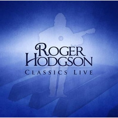 Classics Live mp3 Live by Roger Hodgson