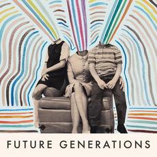 Future Generations mp3 Album by Future Generations