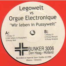 Wir leben in Pussywelt EP by Legowelt vs. Orgue Electronique
