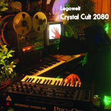 Crystal Cult 2080 by Legowelt