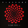 Blown Rose EP