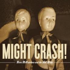 Might Crash by Boris McCutcheon & The Saltlicks